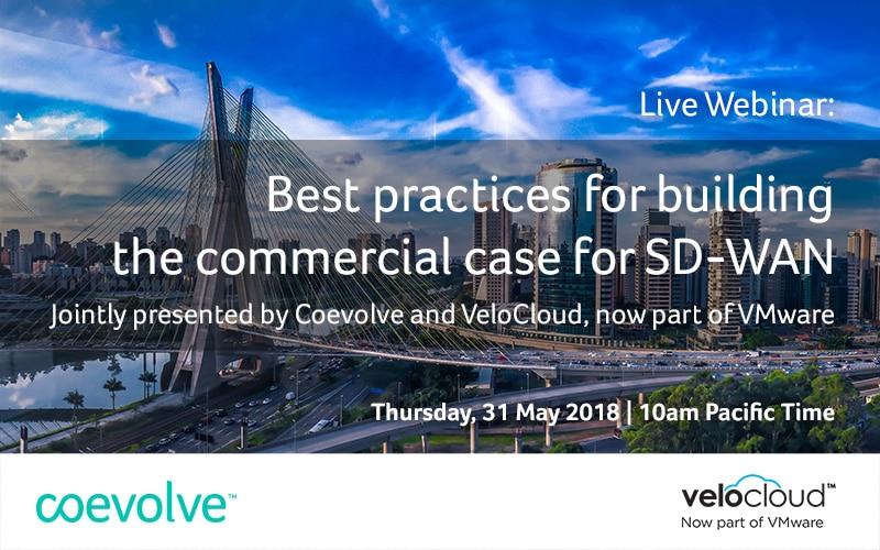 Live webinar: Building the commercial case for SD-WAN - Coevolve